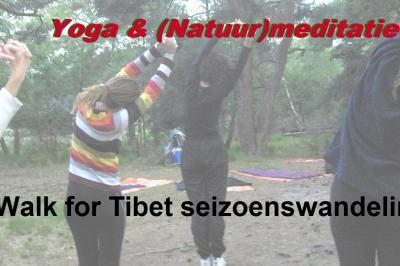 Evenement: Walk for Tibet seizoenswandeling met yoga & natuur meditatie